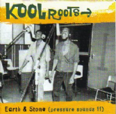 Earth & Stone - Kool Roots (Pressure Sounds) CD